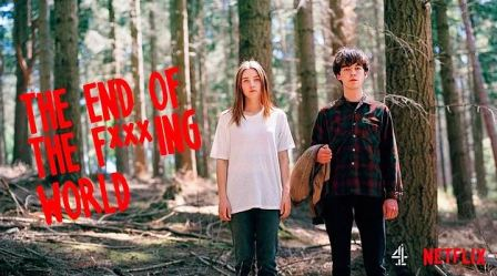 The End of the F***ing World Dizi İncelemesi